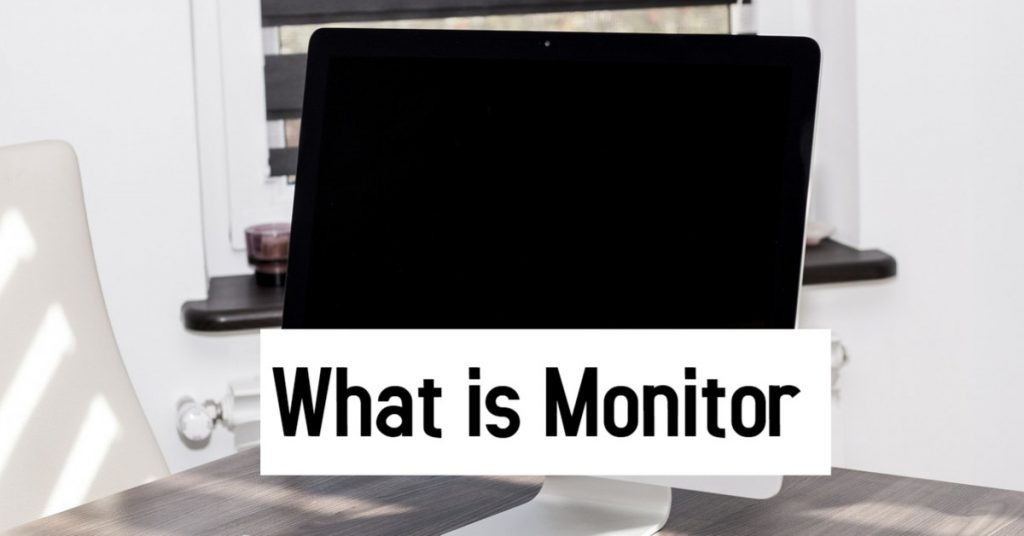 What-is-monitor
