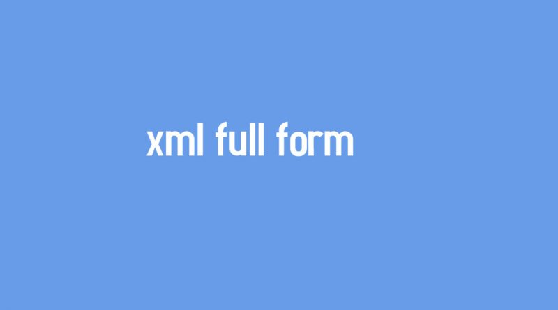 xml full form