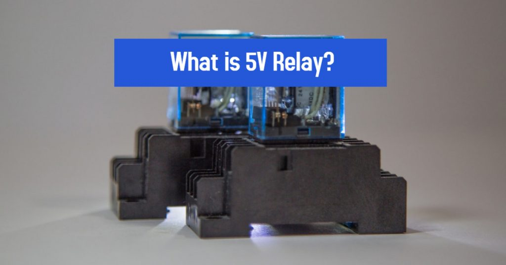 What is 5V Relay?