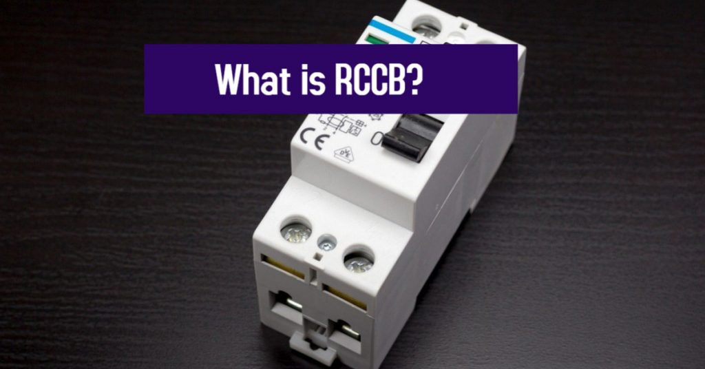 What is RCCB?