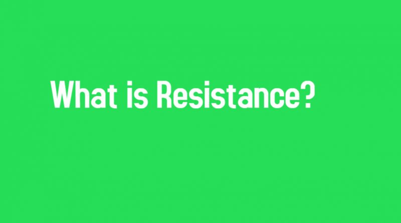 What is Resistance