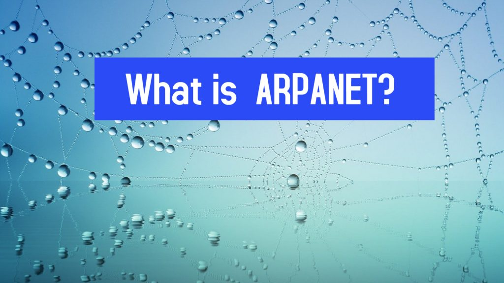 What is ARPANET?