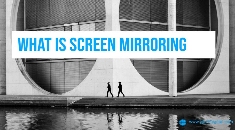what-is-screen-mirroring