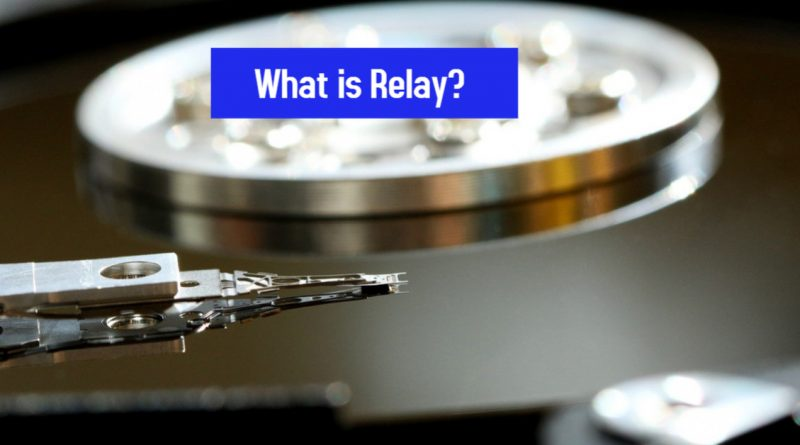 What is Relay