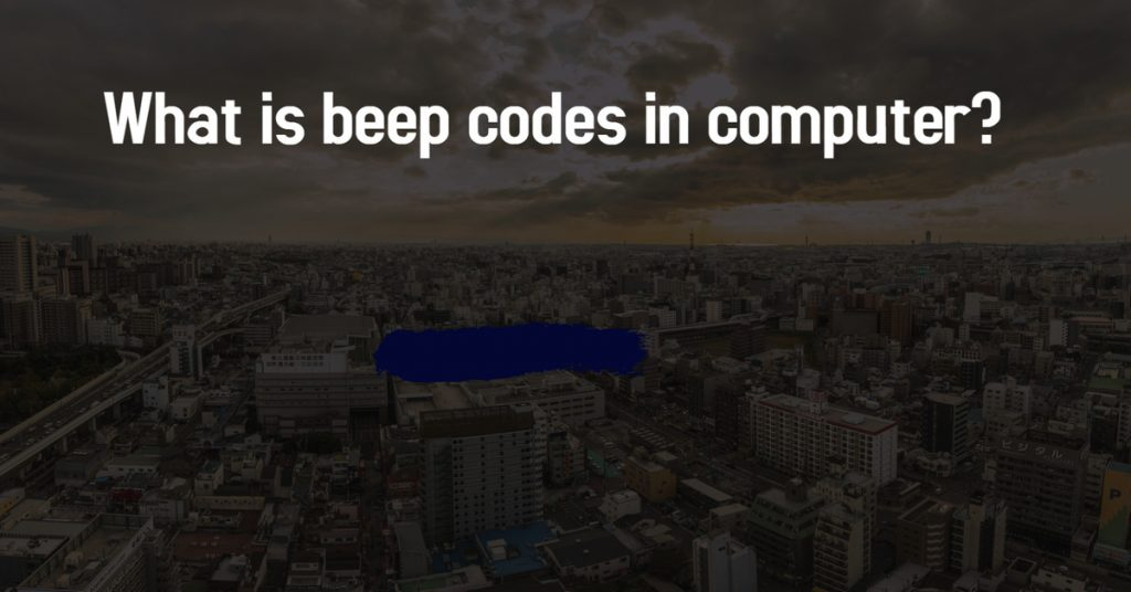 What is beep codes in computer