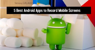 5 Best Android Apps to Record Mobile Screens