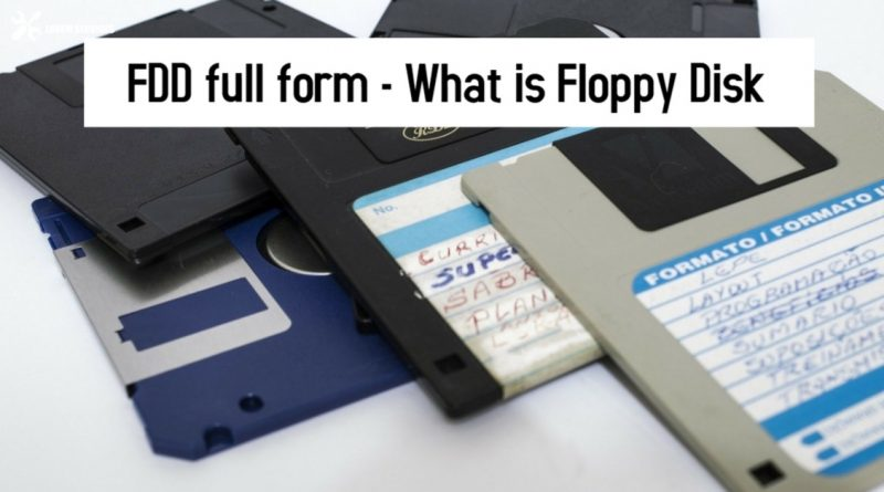 FDD full form - What is Floppy Disk
