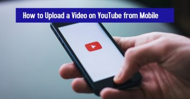 How to Upload a Video on YouTube from Mobile