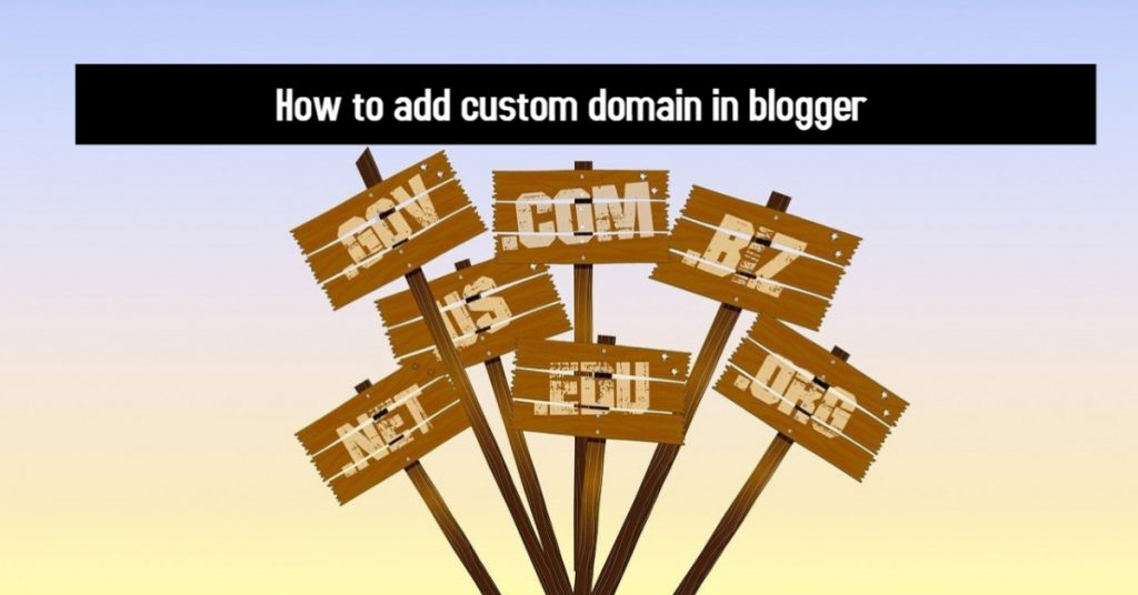 How to add a custom domain in a blogger