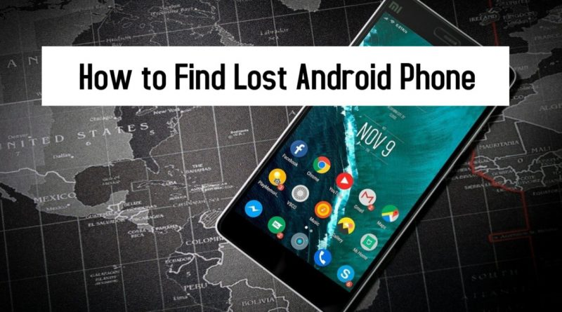 How to Find Lost Android Phone
