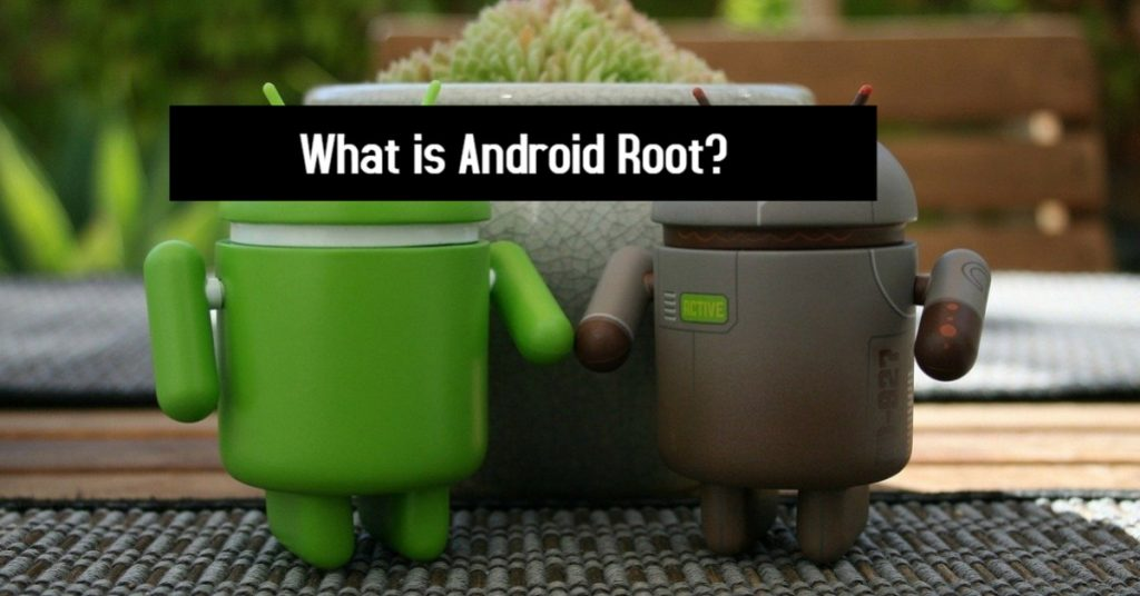 What is Android Root