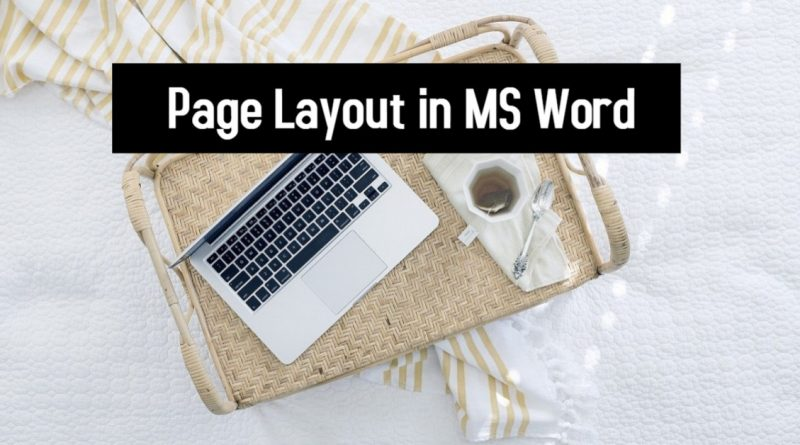 Page Layout in MS Word