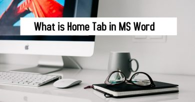 What is Home Tab in MS Word